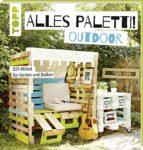 Paletti - Möbel für Garten